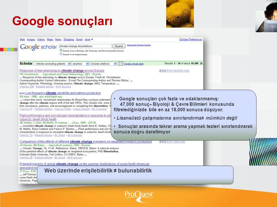Google sonuçları Web üzerinde erişilebilirlik ≠ bulunabilirlik