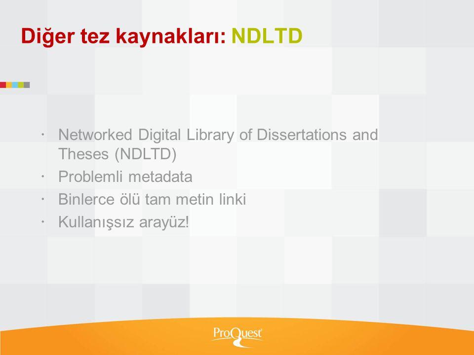 Diğer tez kaynakları: NDLTD