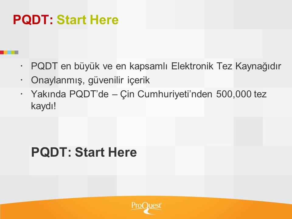 PQDT: Start Here PQDT: Start Here