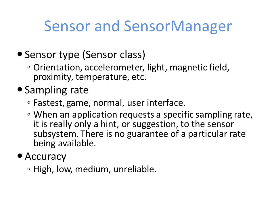 Sensor and SensorManager