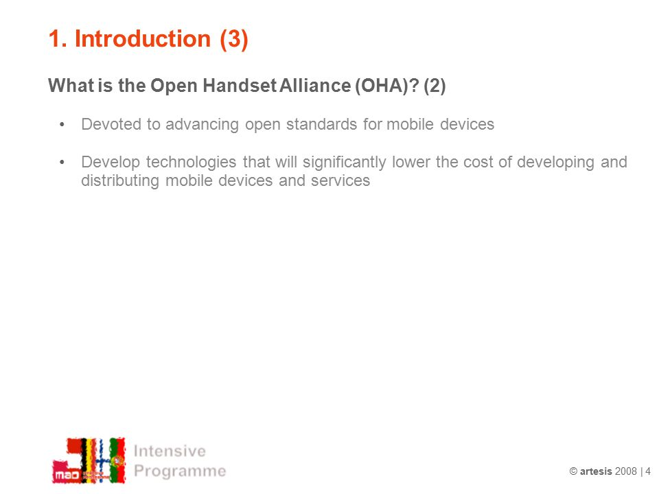 1. Introduction (3) What is the Open Handset Alliance (OHA) (2)