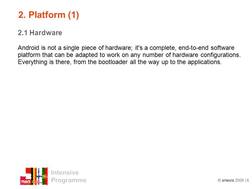2. Platform (1) 2.1 Hardware