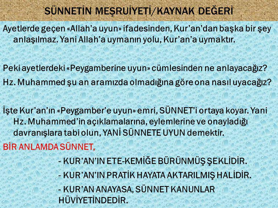 SÜNNETİN MEŞRUİYETİ/KAYNAK DEĞERİ