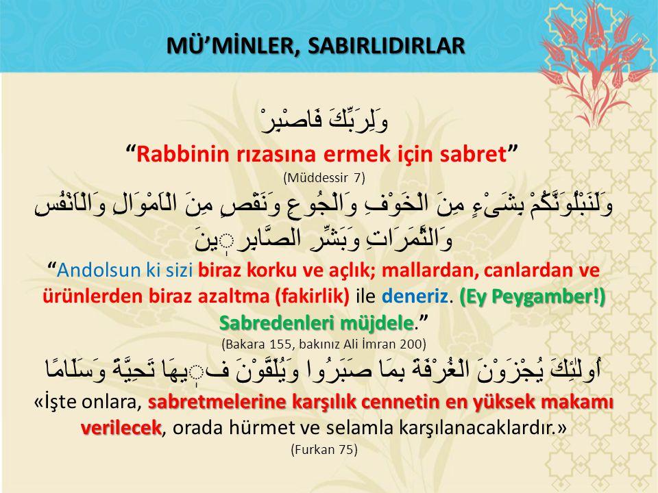 MÜ'MİNLER, SABIRLIDIRLAR