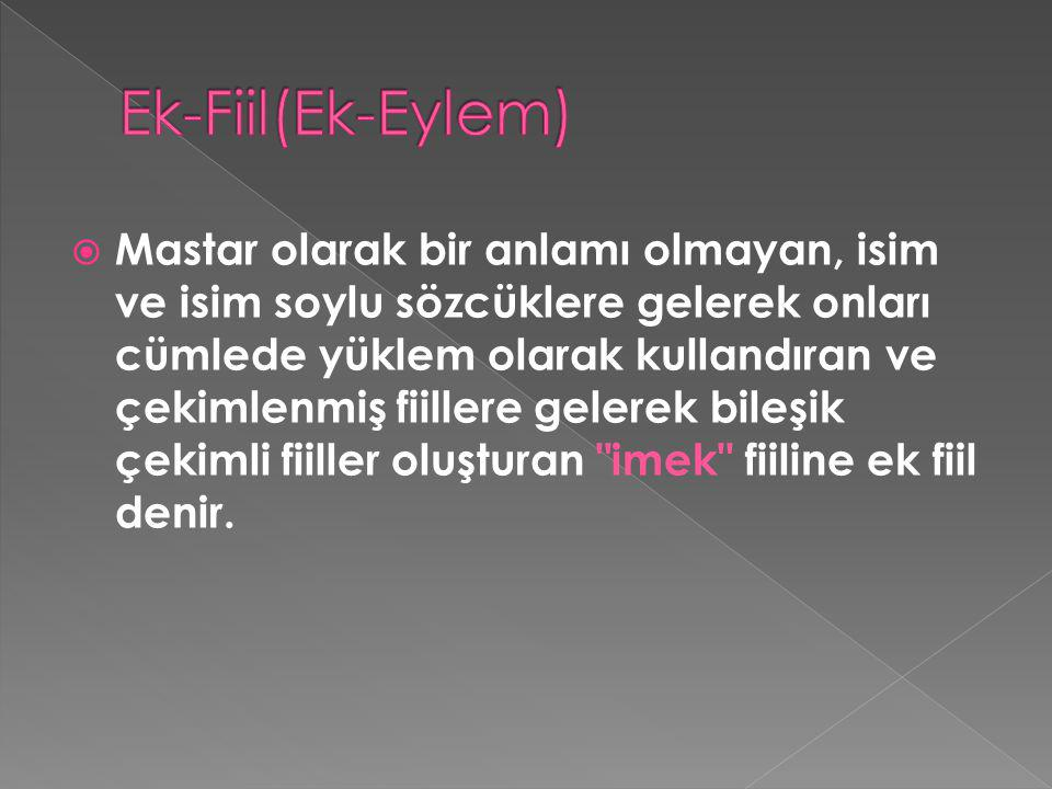 Ek-Fiil(Ek-Eylem)