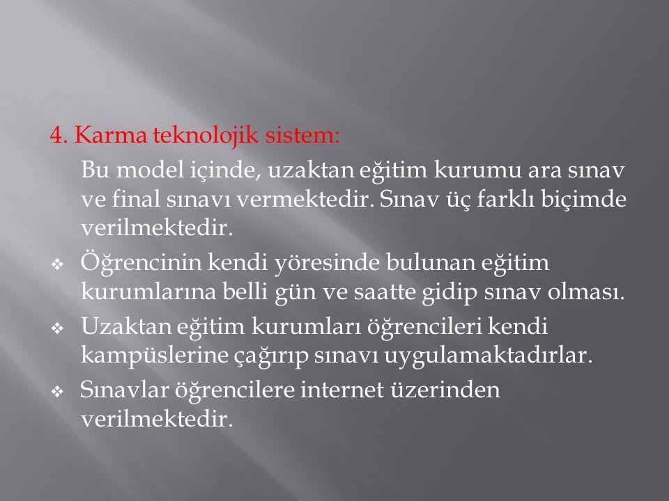 4. Karma teknolojik sistem: