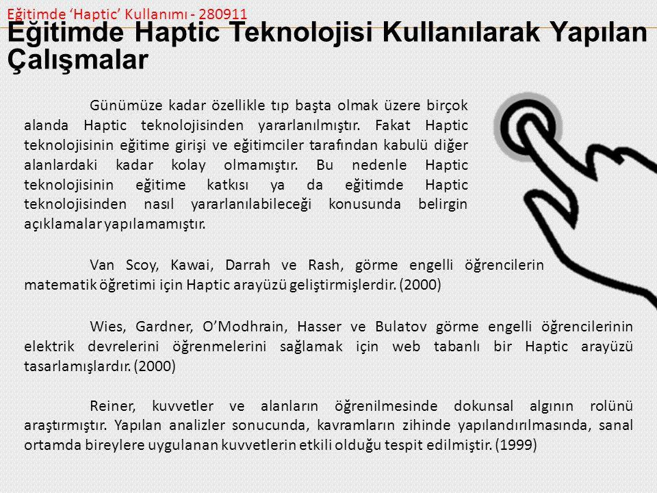 Eğitimde Haptic Teknolojisi Kullanılarak Yapılan Çalışmalar