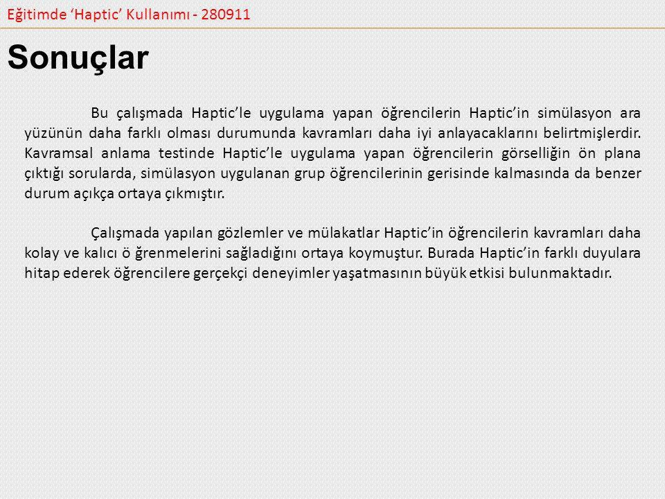 Sonuçlar Eğitimde 'Haptic' Kullanımı - 280911