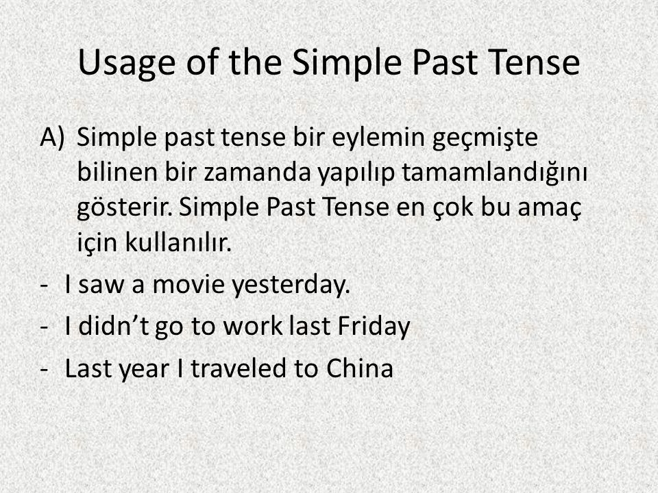 Usage of the Simple Past Tense