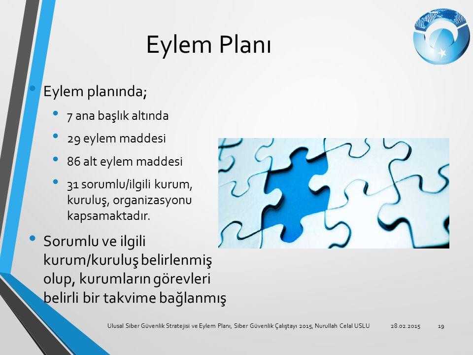 Eylem Planı Eylem planında;