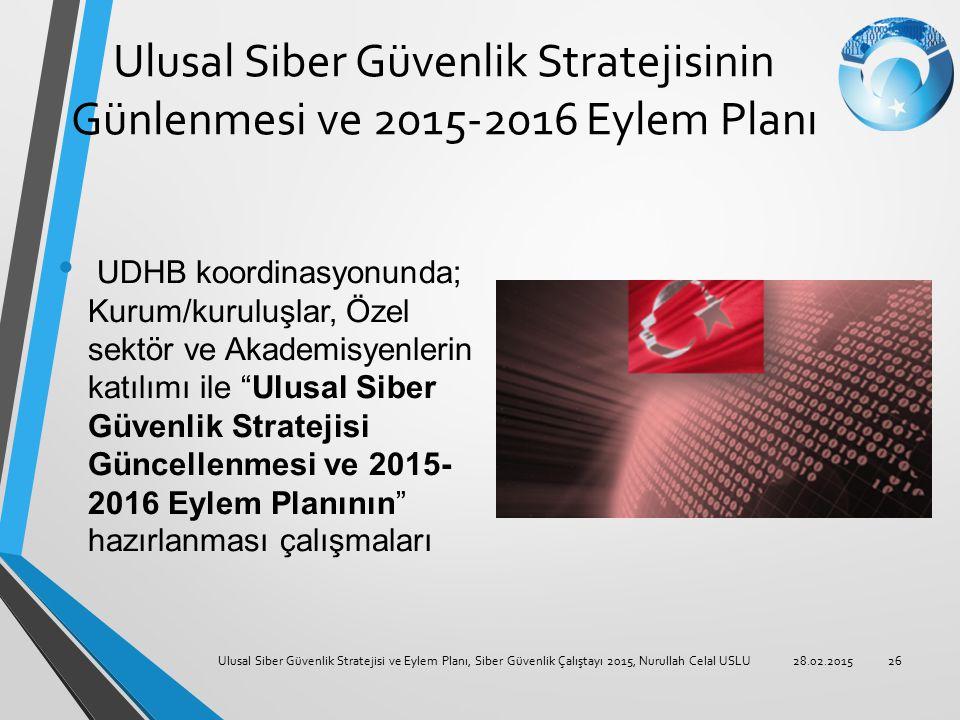 Ulusal Siber Güvenlik Stratejisinin Günlenmesi ve 2015-2016 Eylem Planı