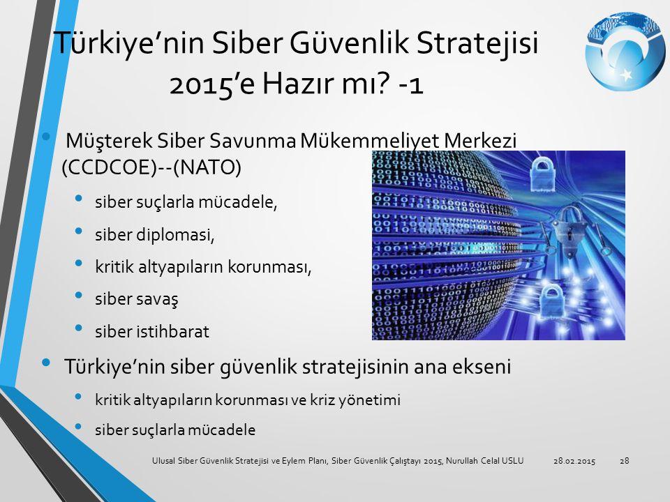 Türkiye'nin Siber Güvenlik Stratejisi 2015'e Hazır mı -1