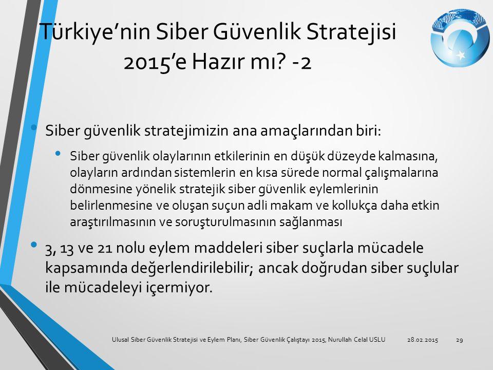 Türkiye'nin Siber Güvenlik Stratejisi 2015'e Hazır mı -2