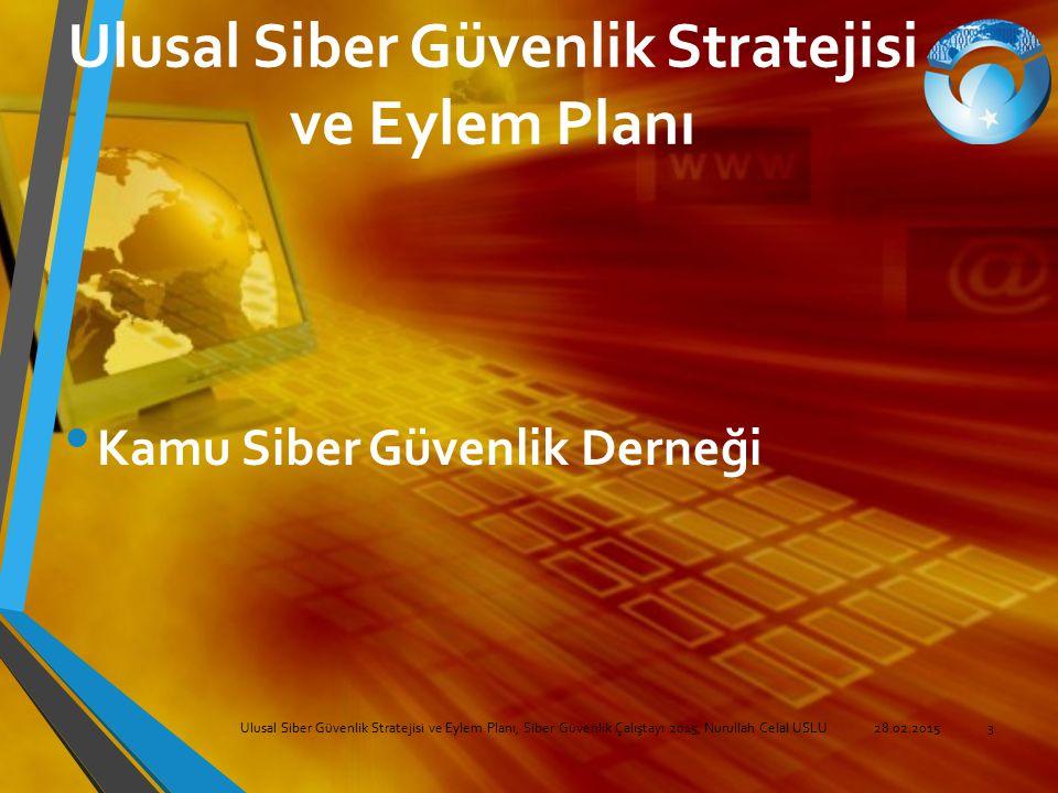 Ulusal Siber Güvenlik Stratejisi ve Eylem Planı