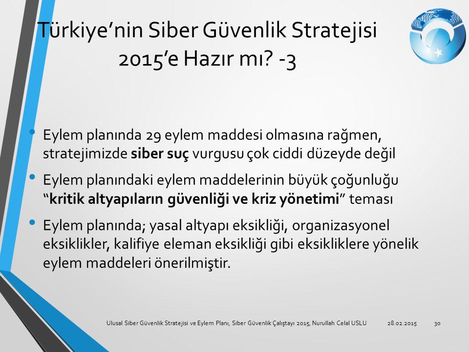 Türkiye'nin Siber Güvenlik Stratejisi 2015'e Hazır mı -3