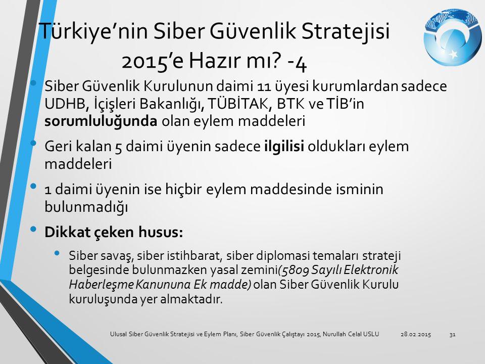 Türkiye'nin Siber Güvenlik Stratejisi 2015'e Hazır mı -4