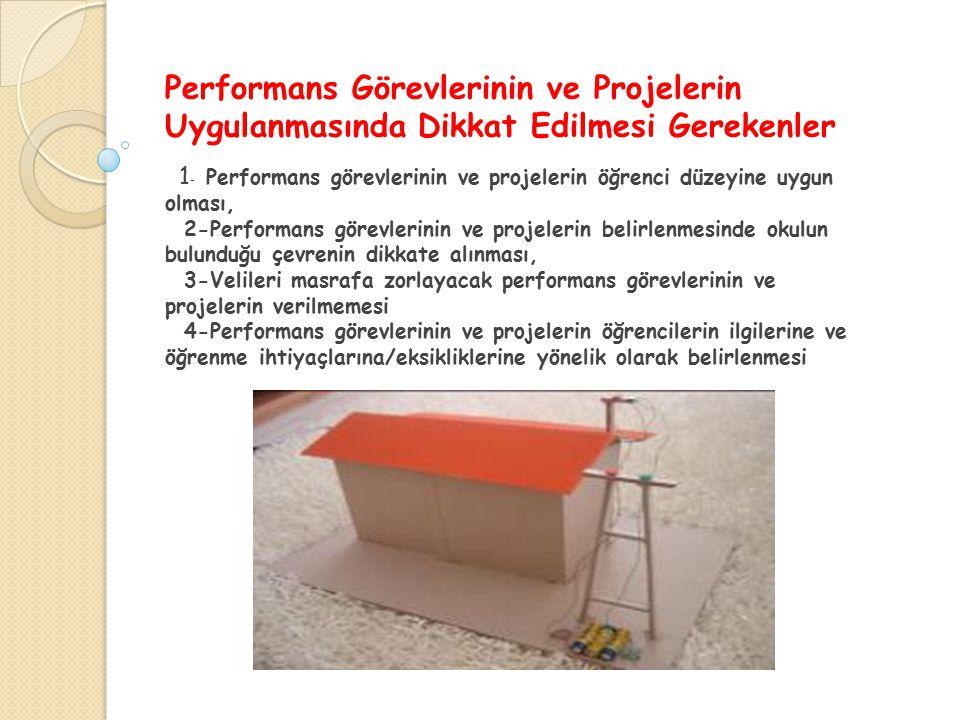 Performans Görevlerinin ve Projelerin Uygulanmasında Dikkat Edilmesi Gerekenler