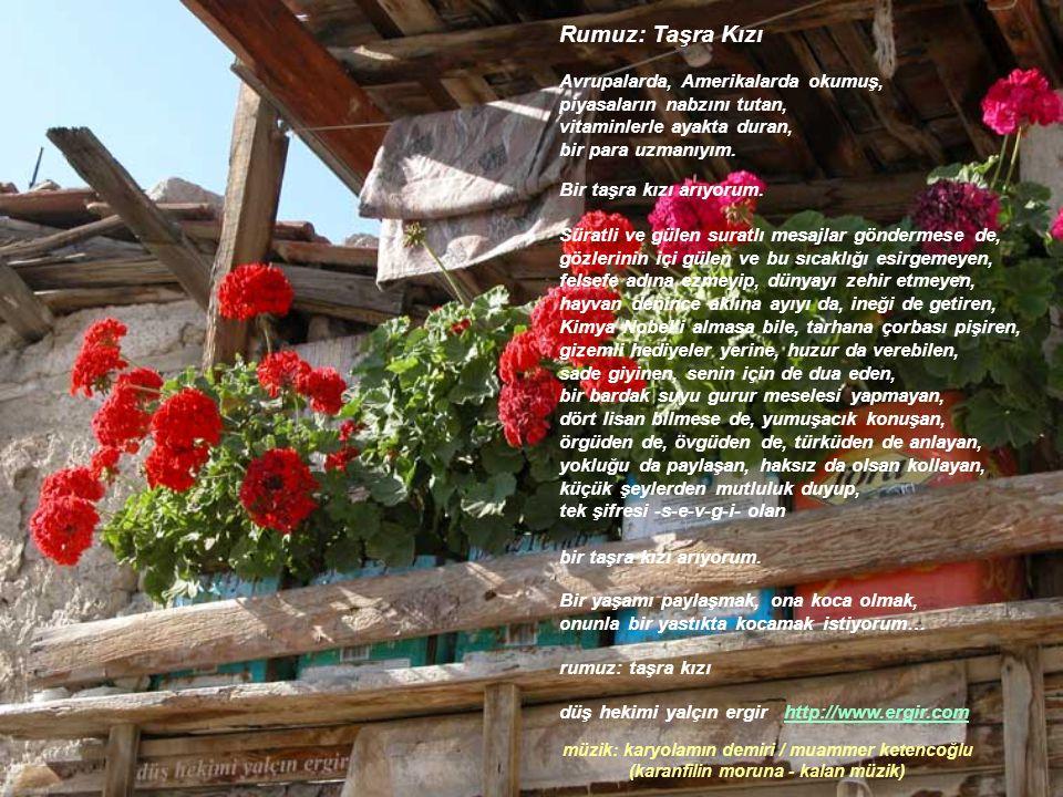 Rumuz: Taşra Kızı Avrupalarda, Amerikalarda okumuş,