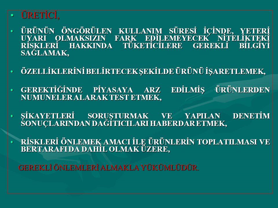 ÜRETİCİ,