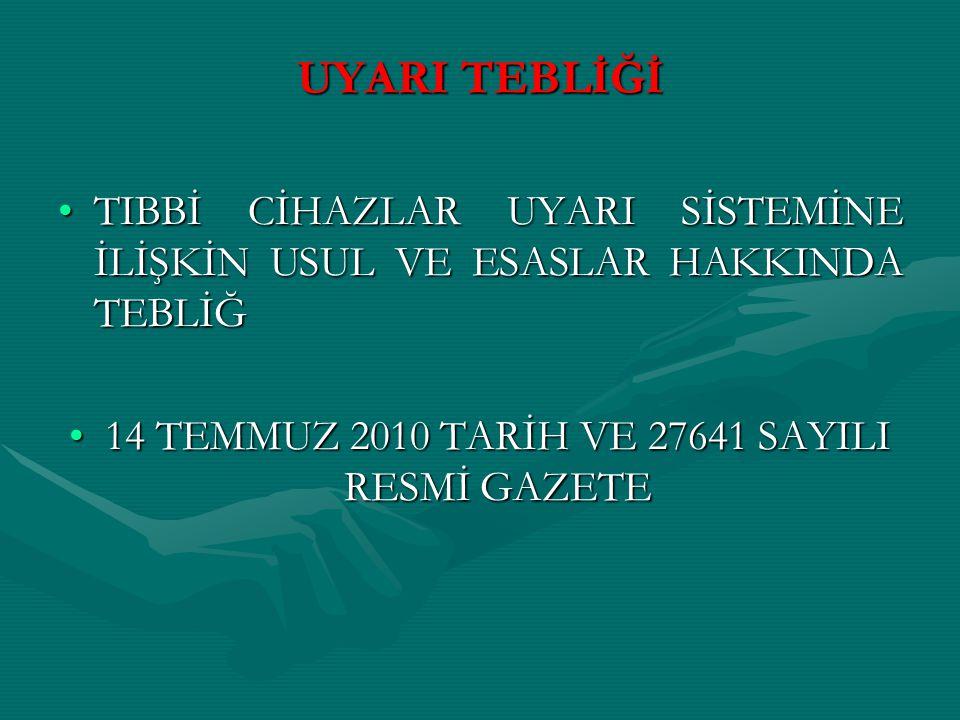 14 TEMMUZ 2010 TARİH VE 27641 SAYILI RESMİ GAZETE