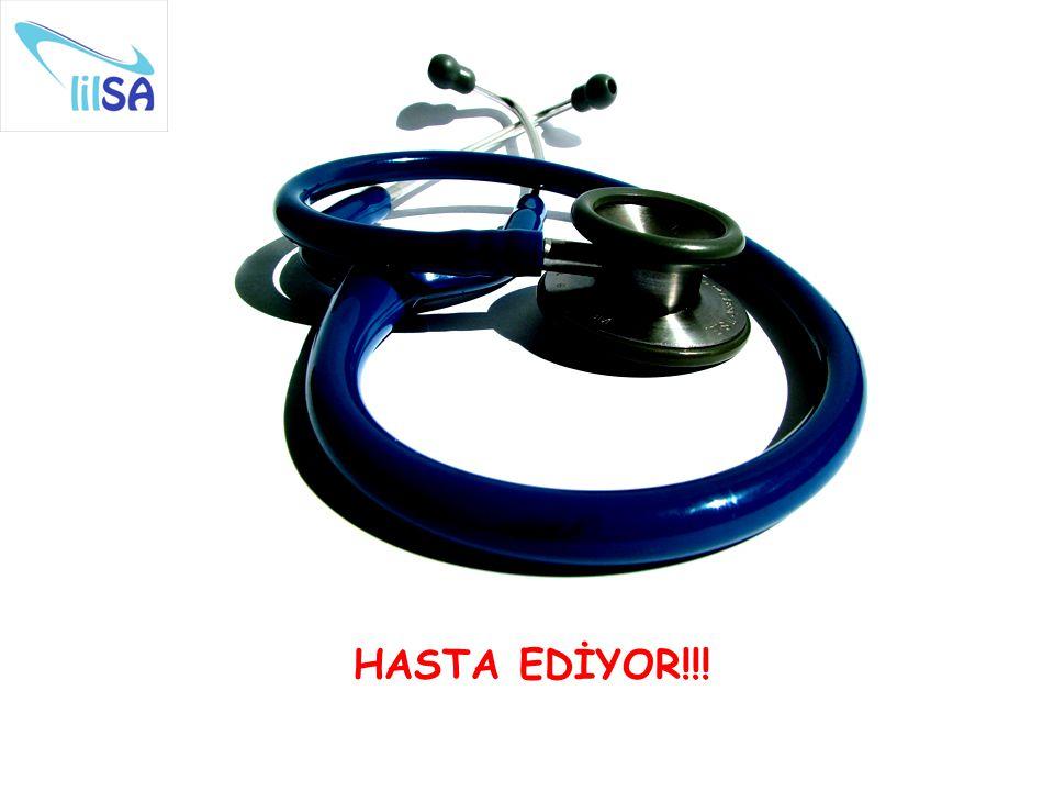 HASTA EDİYOR!!!