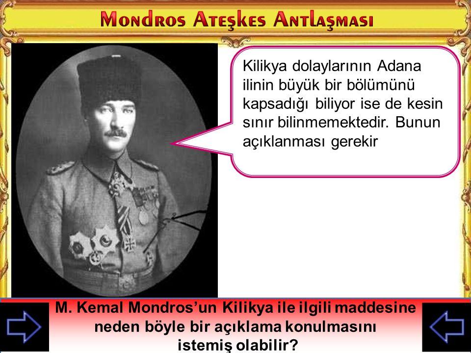 M. Kemal Mondros'un Kilikya ile ilgili maddesine