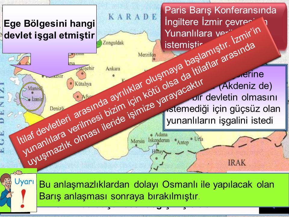 Gizli anlaşmalarda Ege Bölgesi hangi devletin işgal bölgesiydi