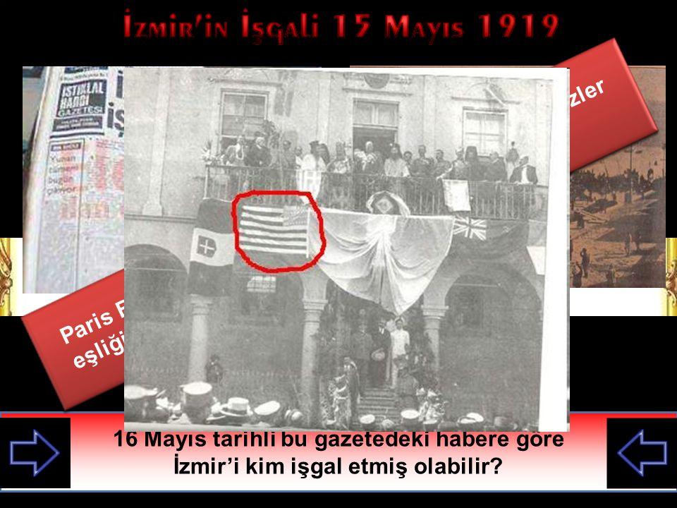 Paris Barış Konferansına dayanarak yunanlılar İngilizler eşliğinde İzmir'i işgal etmiştir