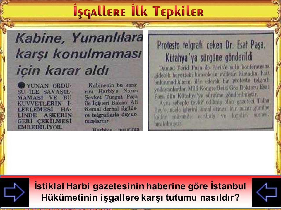 İstiklal Harbi gazetesinin haberine göre İstanbul