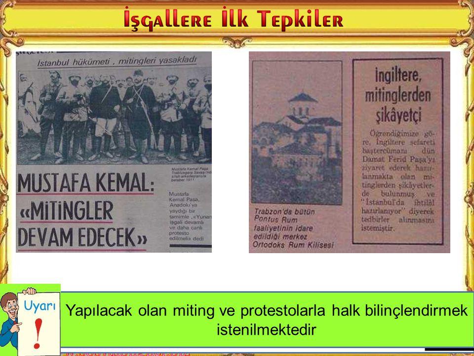 M. Kemal neden mitinglerin devam etmesini