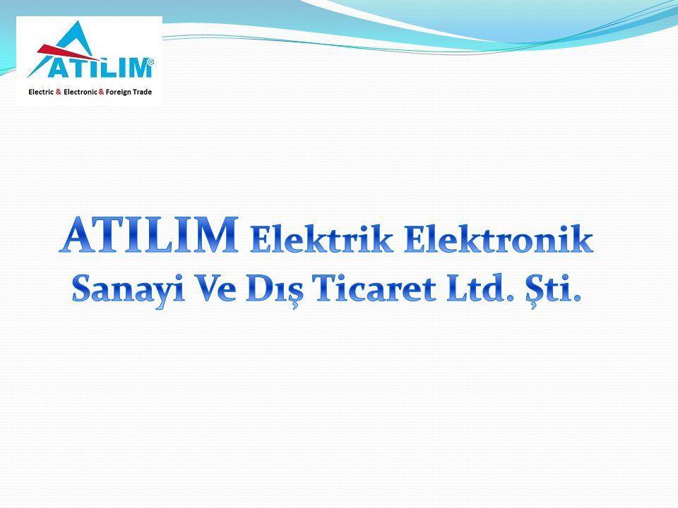 ATILIM Elektrik Elektronik Sanayi Ve Dış Ticaret Ltd. Şti.