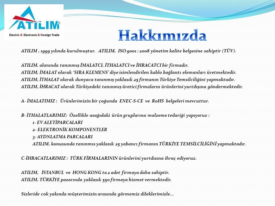 Hakkımızda ATILIM , 1999 yılında kurulmuştur. ATILIM, ISO 9001 : 2008 yönetim kalite belgesine sahiptir (TÜV).
