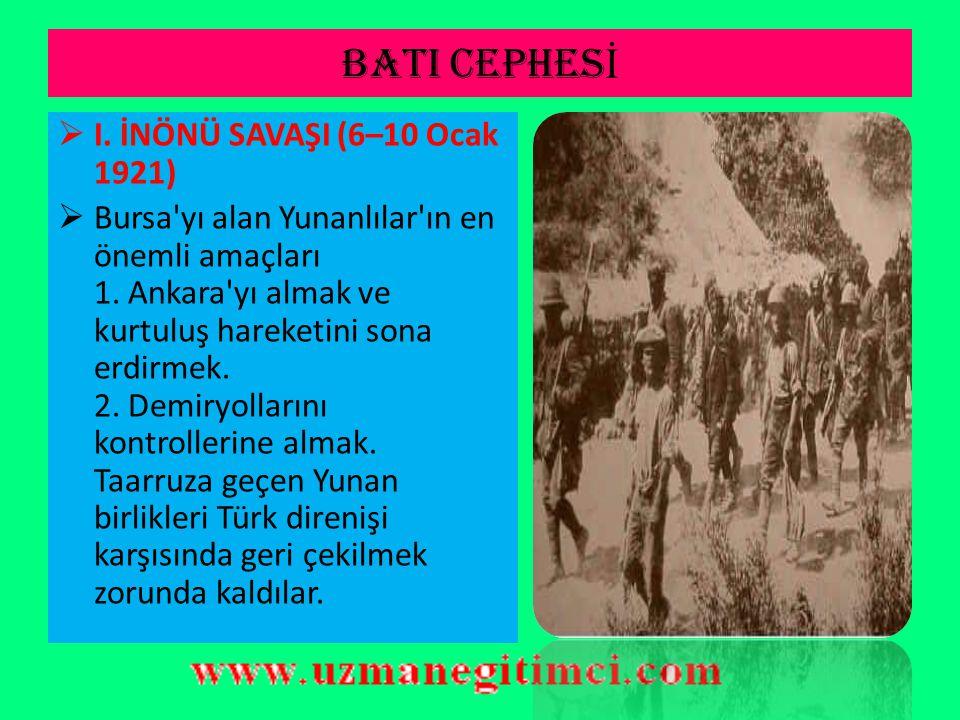 BATI CEPHESİ I. İNÖNÜ SAVAŞI (6–10 Ocak 1921)