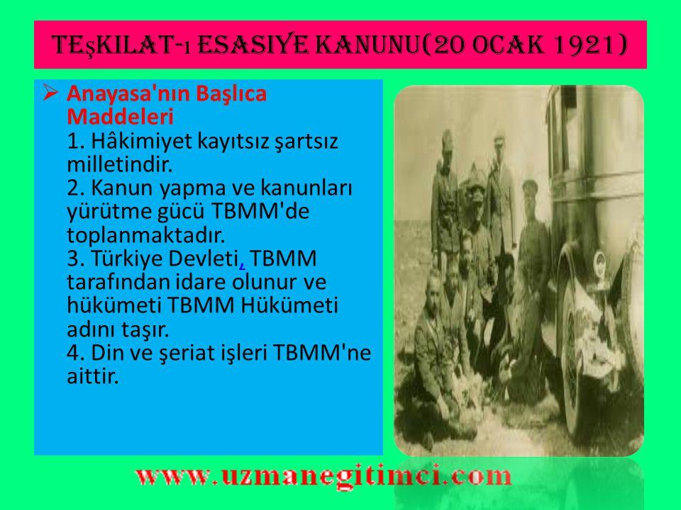 Teşkilat-ı esasiye kanunu(20 ocak 1921)
