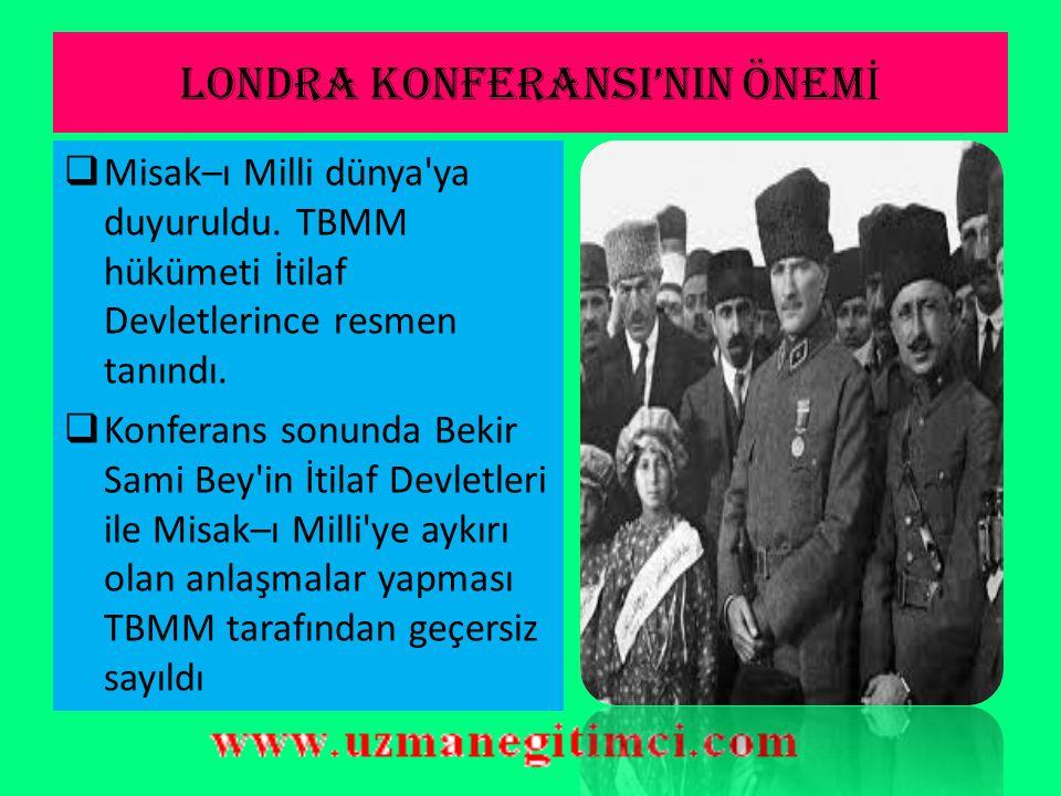 LONDRA KONFERANSI'NIN ÖNEMİ