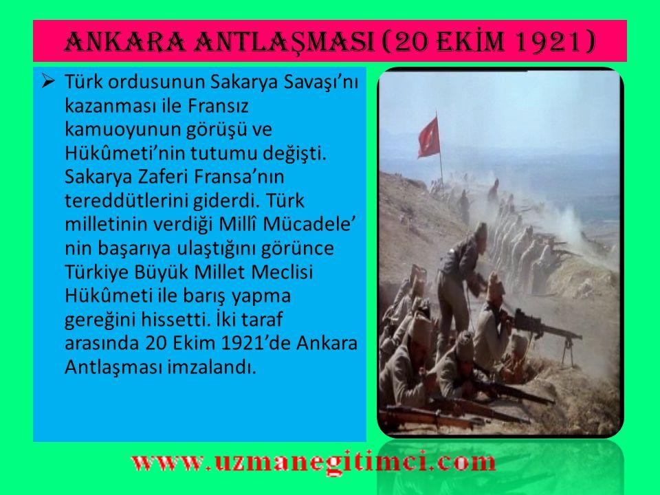 ANKARA ANTLAŞMASI (20 EKİM 1921)