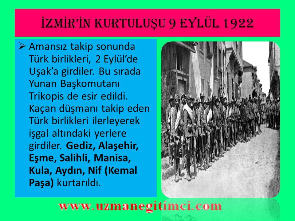 İZMİR'İN KURTULUŞU 9 EYLÜL 1922