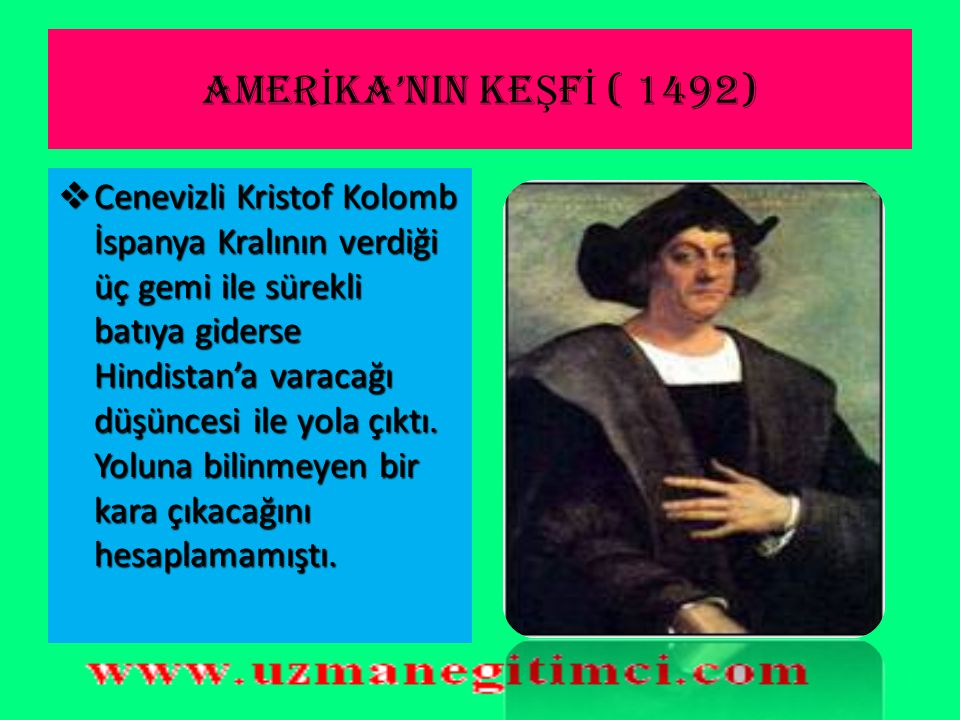 AMERİKA'NIN KEŞFİ ( 1492)