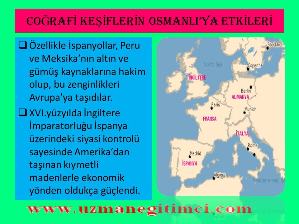 COĞRAFİ KEŞİFLERİN OSMANLI'YA ETKİLERİ