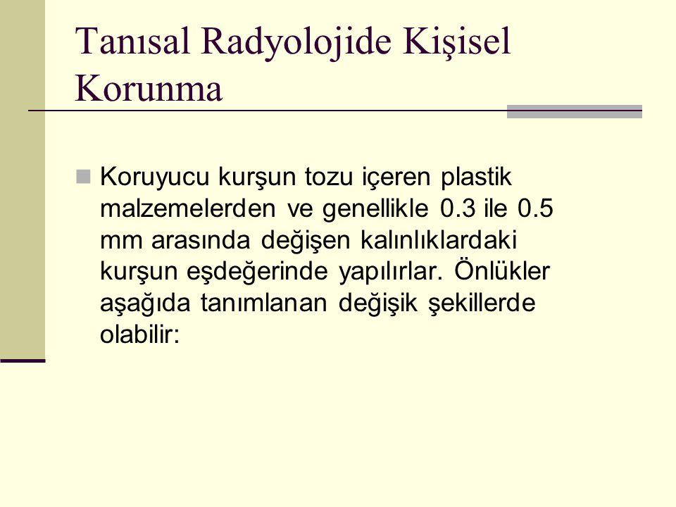 Tanısal Radyolojide Kişisel Korunma