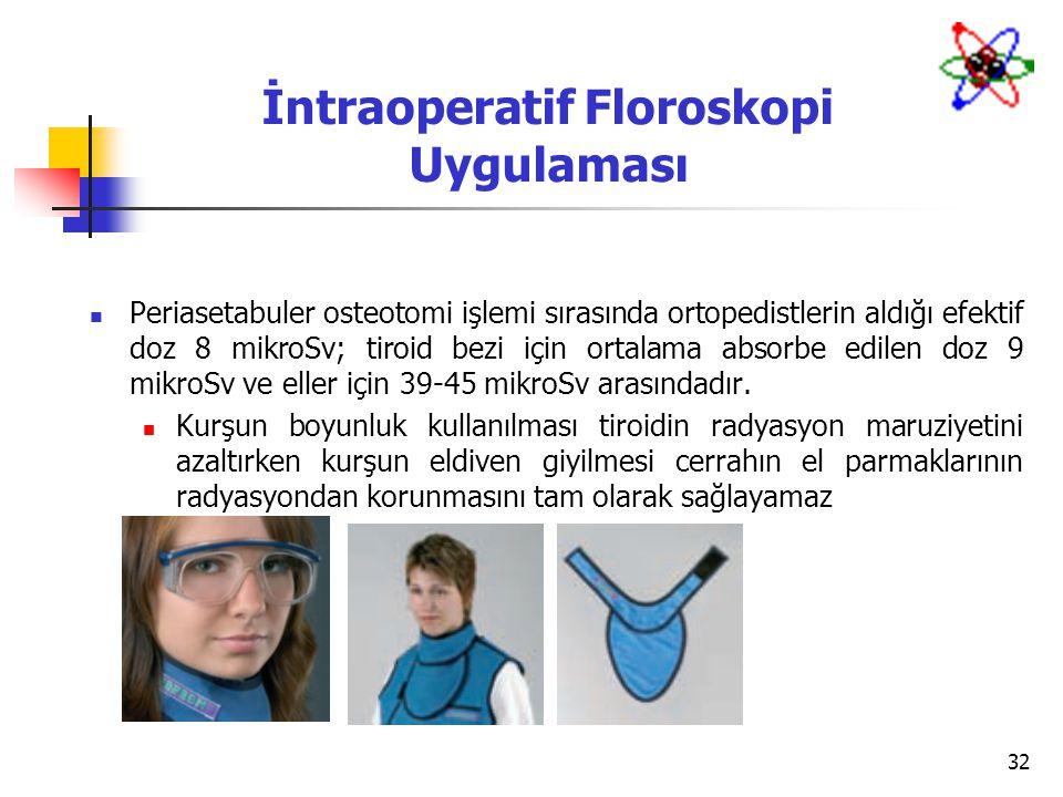 İntraoperatif Floroskopi Uygulaması