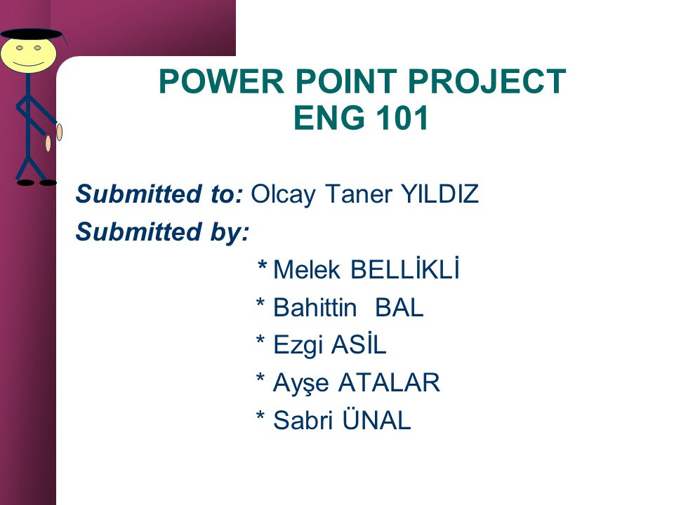 POWER POINT PROJECT ENG 101