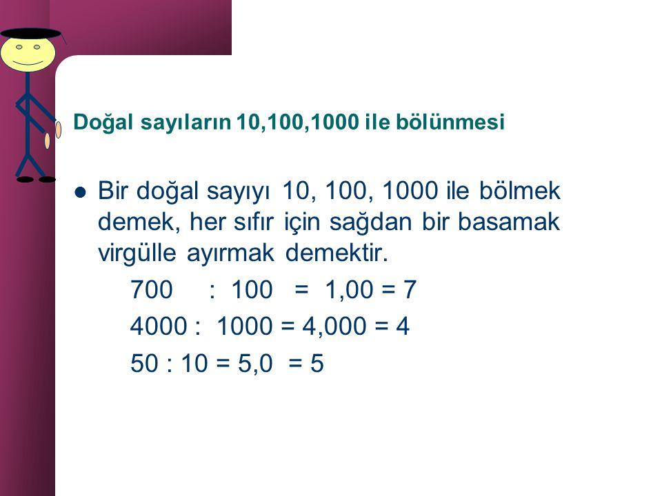 Doğal sayıların 10,100,1000 ile bölünmesi