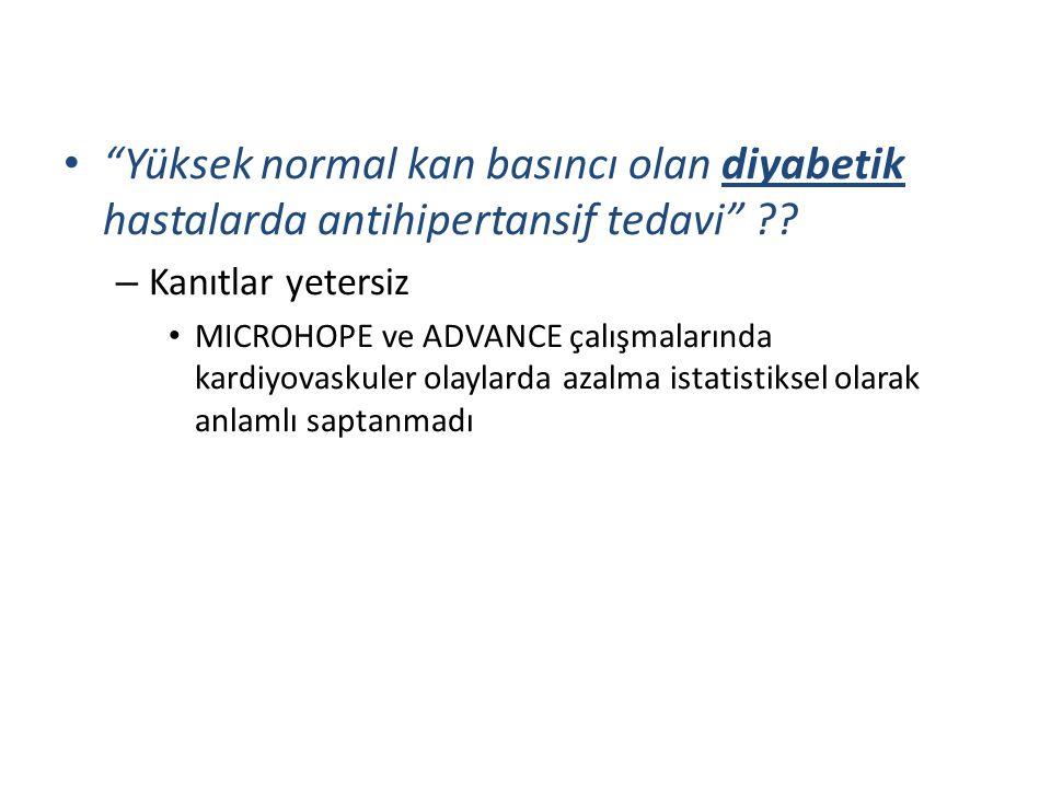 Yüksek normal kan basıncı olan diyabetik hastalarda antihipertansif tedavi