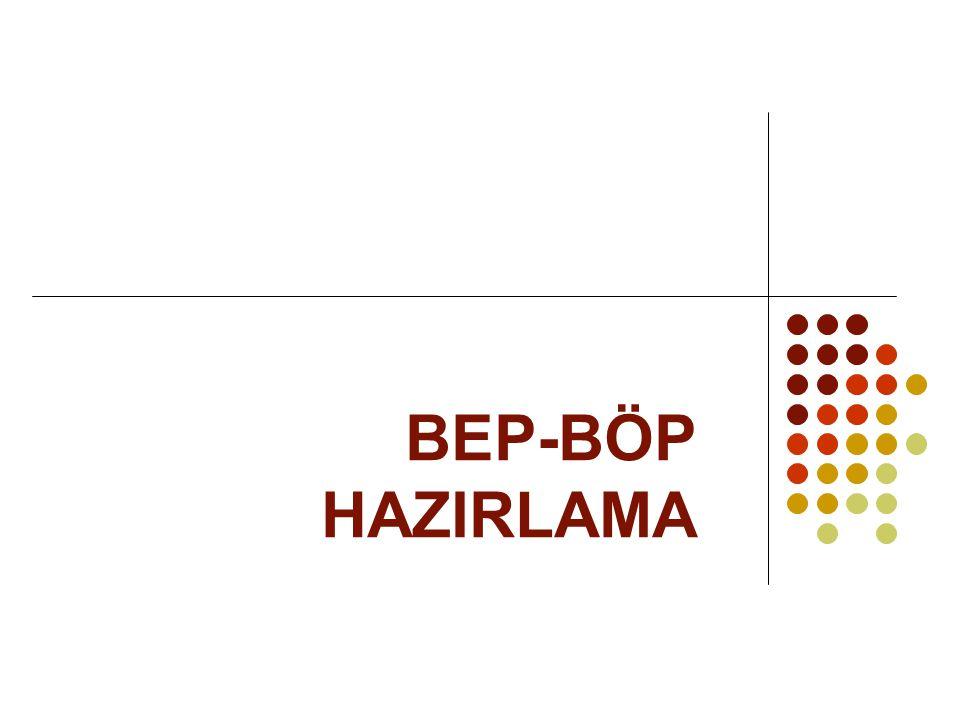 BEP-BÖP HAZIRLAMA