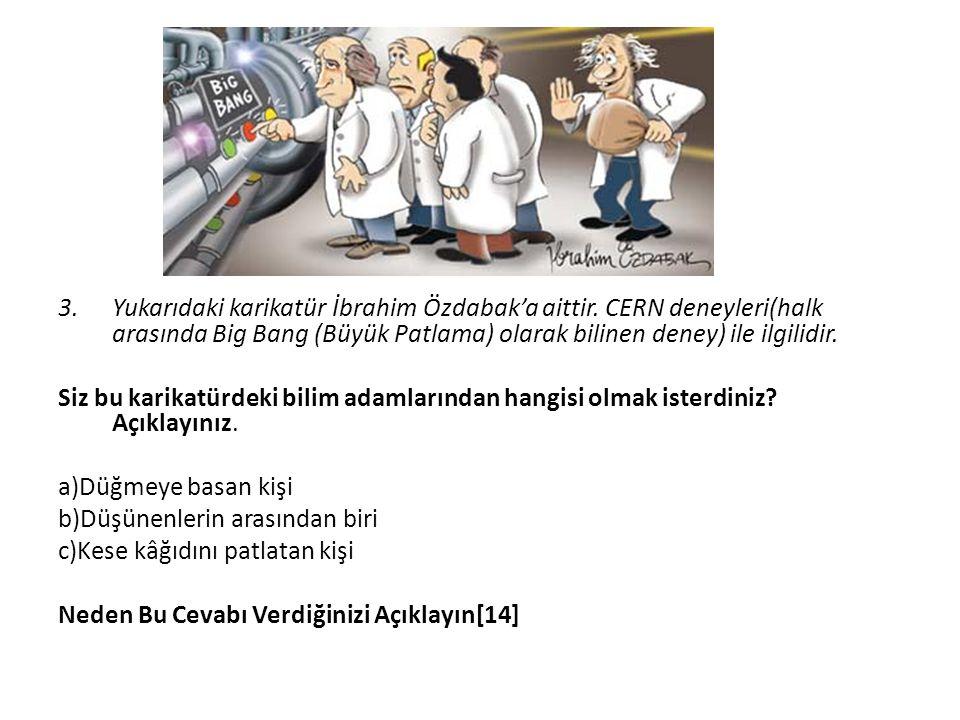 3. Yukarıdaki karikatür İbrahim Özdabak'a aittir