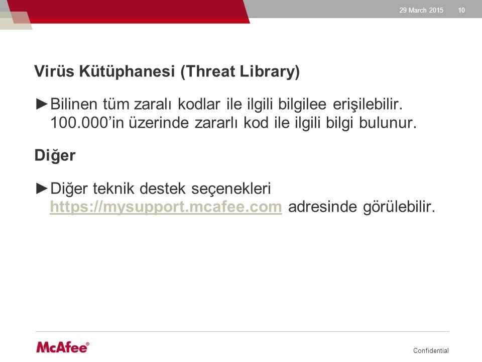Virüs Kütüphanesi (Threat Library)