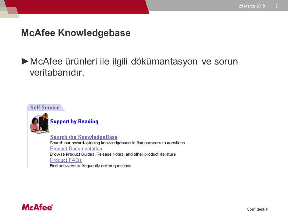 McAfee ürünleri ile ilgili dökümantasyon ve sorun veritabanıdır.