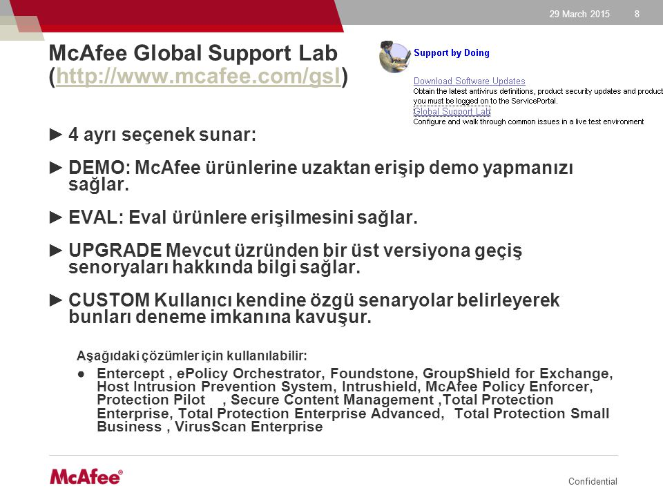 McAfee Global Support Lab (http://www.mcafee.com/gsl)