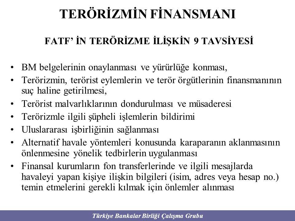 TERÖRİZMİN FİNANSMANI FATF' İN TERÖRİZME İLİŞKİN 9 TAVSİYESİ